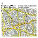 Words And Music By Saint Etienne thumbnail