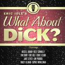Eric Idle's What About Dick? thumbnail