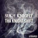 Tha Knight Shift thumbnail