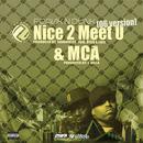 """Nice 2 Meet U - MCA ('06 Version) 12"""" (Explicit) thumbnail"""