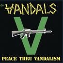 Peace Thru Vandalism (Re-Mastered) thumbnail