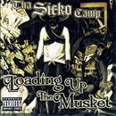 Tha Sicko Camp - Loading Up The Musket (Explicit) thumbnail