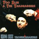 King Size Trouble Makers thumbnail