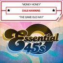 Money Honey / The Same Old Way thumbnail