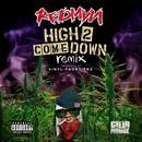 High 2 Come Down (Remix) thumbnail