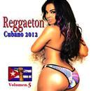 Reggaeton Cubano 2012 Vol. 5 thumbnail