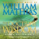 The Doctrine Of Wisdom - Sacred Choral Music Of William Mathias thumbnail