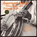 American Banjo: Three-Finger And Scruggs Style thumbnail