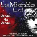 Les Miserables Live! Dream The Dream thumbnail