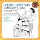 Gershwin: Rhapsody In Blue, Preludes For Piano, Short Story, Violin Piece, Second Rhapsody, For Lily Pons, Sleepless Night, Promenade thumbnail