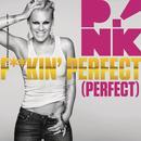 F**kin' Perfect (Radio Single)  thumbnail
