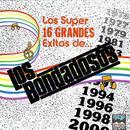Los 16 Grandes Exitos De Los Bondadosos thumbnail