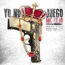 Yo No Juego (Single) thumbnail