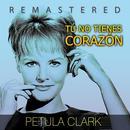 Tu No Tienes Corazón (Remastered) thumbnail