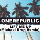 Lift Me Up (Michael Brun Remix) (Single) thumbnail