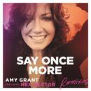 Say Once More (Remixes) (Single) thumbnail