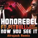 Now You See It (Afrojack Remix) thumbnail