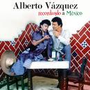 Recordando A Mexico thumbnail