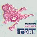 The Force (Remixes) (Single) thumbnail