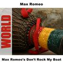 Max Romeo's Don't Rock My Boat thumbnail