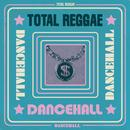 Total Reggae: Dancehall thumbnail