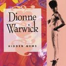 Hidden Gems: The Best Of Dionne Warwick, Vol. 2 thumbnail