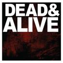 Dead & Alive thumbnail
