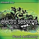 Electro Sessions Vol 1 (Mixed By Paul Anthony) thumbnail