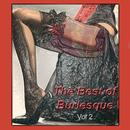 The Best Of Burlesque Vol. 2 thumbnail