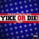 Yike Or Die (Explicit) thumbnail