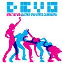 What We Do: Electro-Devo Remix Cornucopia thumbnail
