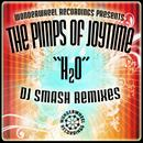 H2O (DJ SMASH Remixes) (2012) thumbnail