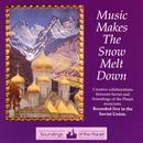Music Makes The Snow Melt Down thumbnail