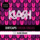 Foreign Tongues (Acoustic Version) (Single) thumbnail