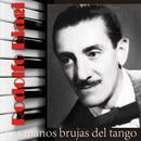 Las Manos Brujas Del Tango thumbnail