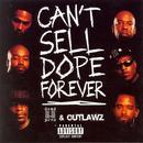 Can't Sell Dope Forever (Explicit) thumbnail