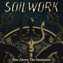 Rise Above The Sentiment (Single) thumbnail