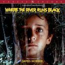 Where The River Runs Black (Original Motion Picture Soundtrack) thumbnail