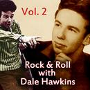 Rock & Roll with Dale Hawkins, Vol. 2 thumbnail
