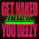Get Naked You Beezy (Single) thumbnail