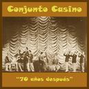"""Conjunto Casino """"70 Años Después"""" thumbnail"""
