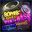 Party Bass Remixes Part 2 thumbnail