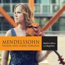 Mendelssohn: Violin Sonatas thumbnail