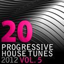 20 Progressive House Tunes 2012, Vol. 5 thumbnail