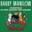 """Christmas Is Just Around The Corner (From """"Cranberry Christmas"""") thumbnail"""