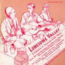 Lonesome Valley - A Collection Of American Folk Music thumbnail