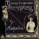 Transylvanian Regurgitations thumbnail