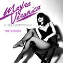 If You Wanna Fly (Remixes) thumbnail