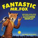 Fantastic Mr. Fox: Additional Music From The Original Score By Alexandre Desplat - The Abbey Road Mixes thumbnail