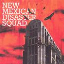 New Mexican Disaster Squad thumbnail